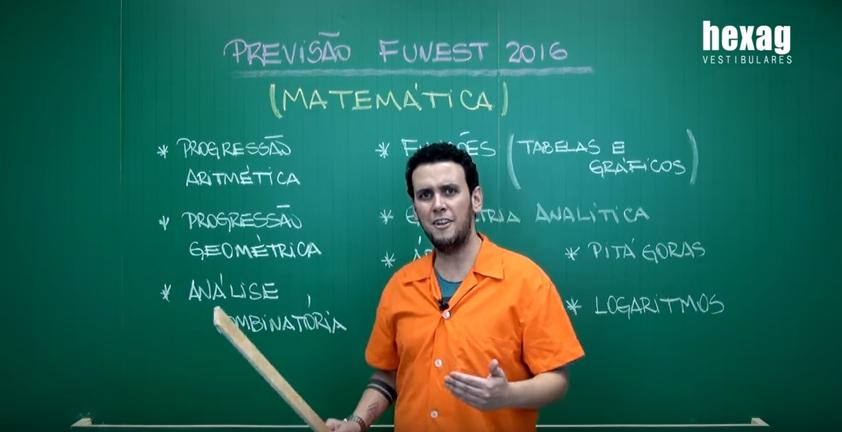 Previsão Fuvest 2016 – Matemática