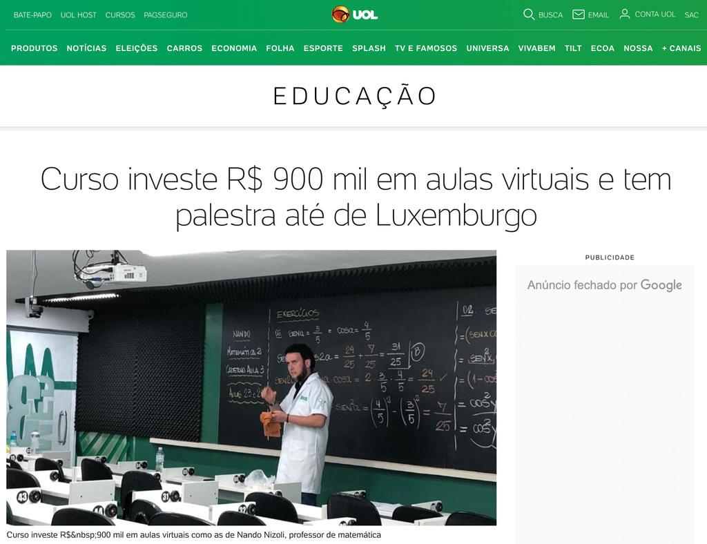 Curso investe R$900 mil em aulas virtuais e tem palestra até de Luxemburgo.